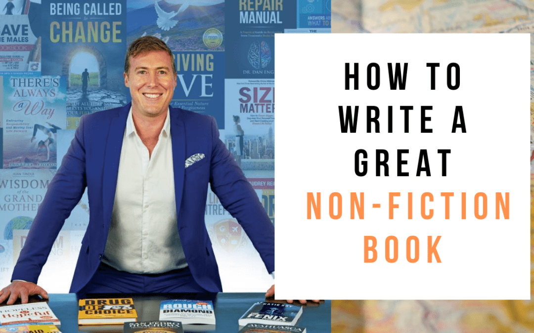 How to Write a Great Non-Fiction Book