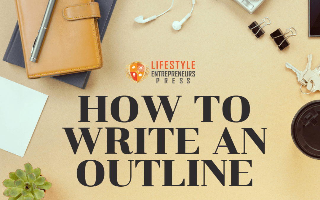 How to Write an Outline
