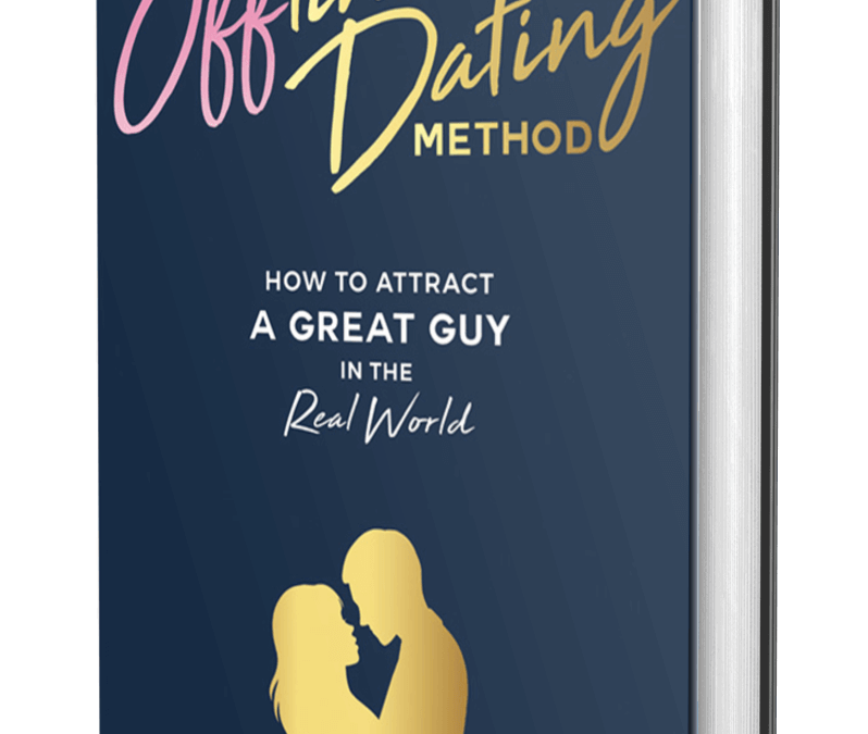 The Offline Dating Method