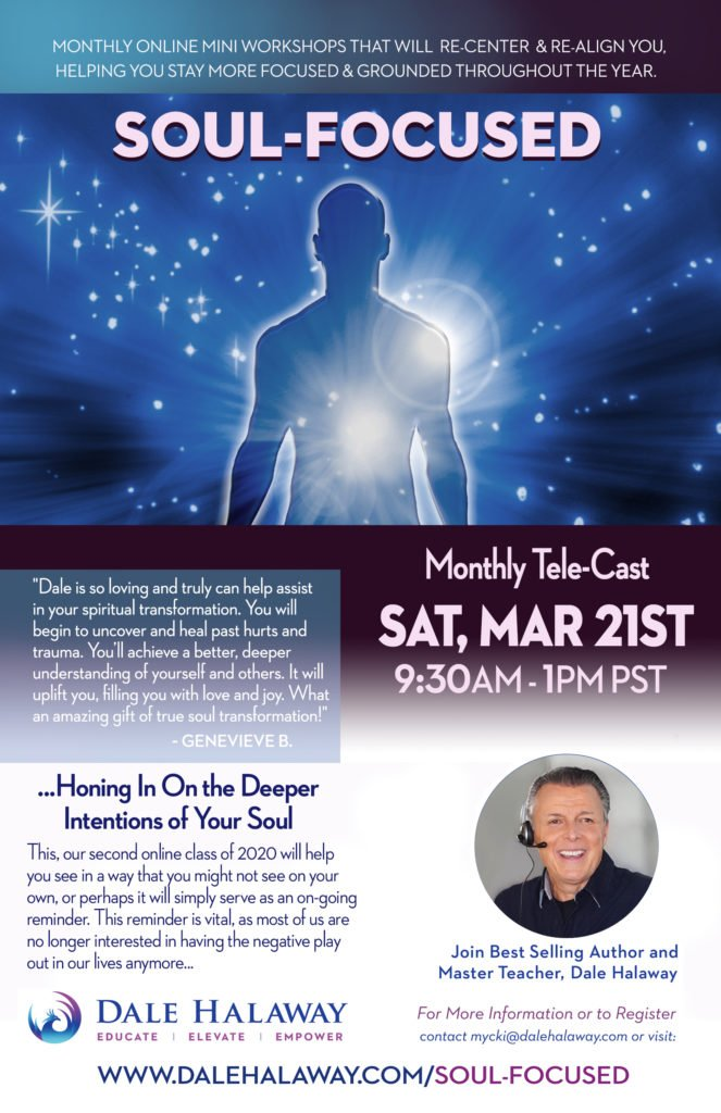 Soul-Focused with Dale Halaway