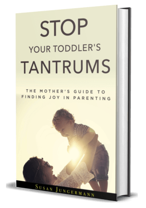 Stop Your Toddlers Tantrums Book Cover