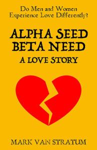 Alpha Seed Beta Need
