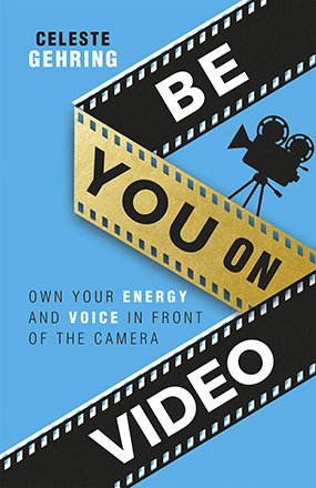 Be You On Video New Book Cover