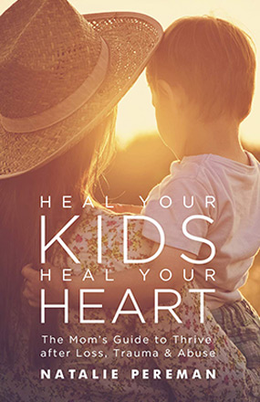 Heal Your Kids Heal Your Heart New Book Cover