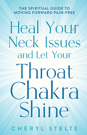 Heal Your Neck Issues and Let Your Throat Chakra Shine New Book Cover