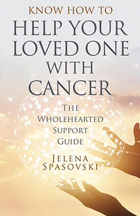 Help Your Loved Ones with Cancer New Book Cover