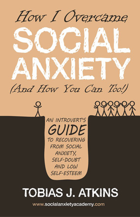 How I Overcome Social Anxiety