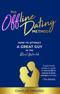 The Offline Dating Method