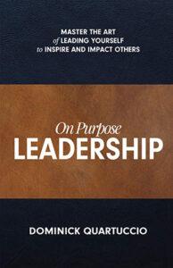 On Purpose Leadership