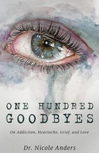 One Hundred Goodbyes