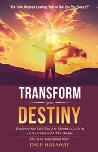 Transform Your Destiny